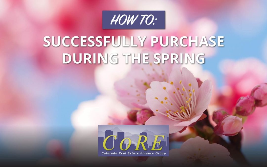 How to Successfully Purchase During the Spring Rush